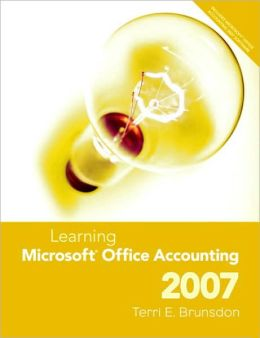 Learning Microsoft Office Accounting 2007 and Student CD Package