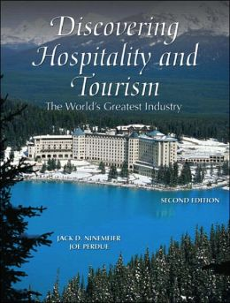 Discovering Hospitality and Tourism: The World's Greatest Industry