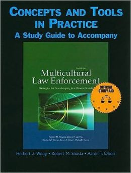 Study Guide for Multicultural Law Enforcement: Strategies for Peacekeeping in a Diverse Society