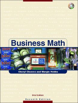 Business Math Brief Edition with CD, QK Ref Tables, Study Guide and TC