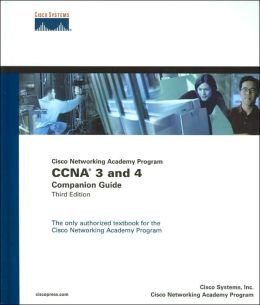 Cisco Networking Academy Program CCNA 3 and 4: Companion Guide (with Packet Tracer 3.1 CD-ROM)