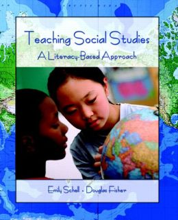 Teaching of Social Studies: A Literacy-Based Approach in the Elementary Classroom