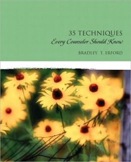 Thirty-Five Techniques Every Counselor Should Know