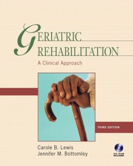 Geriatric Rehabilitation: A Clinical Approach