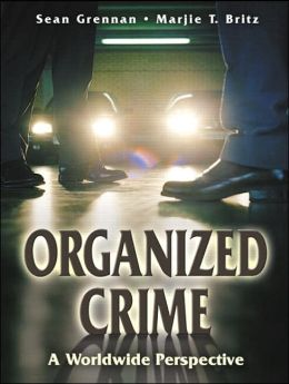 Organized Crime: A Worldwide Perspective