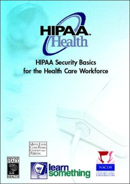 HIPAA Security Basics for Health Care