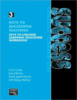 Keys to Lifelong Learning Telecourse Workbook for Keys to Success: Building Successful Intelligence for College, Career, and Life