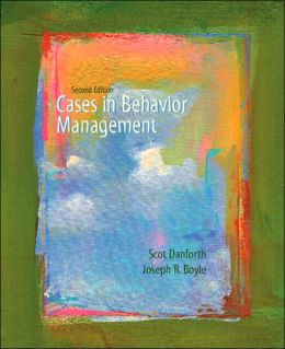 Cases in Behavior Management