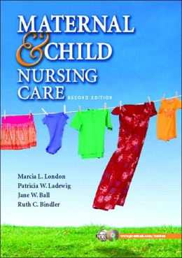 Maternal & Child Nursing Care [With CDROM]
