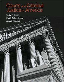 Courts and the Criminal Justice in America