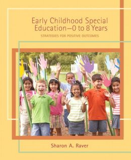 Early Childhood Special Education-0 to 8 Years: Strategies for Positive Outcomes