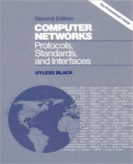 Computer Networks: Protocols, Standards, and Interfaces