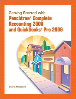 GettingStarted for Peachtree and Quickbooks 2006