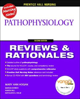Prentice Hall Reviews & Rationales: Pathophysiology