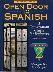 Open Door to Spanish : A Conversation Course for Beginners, Book 2
