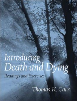 Introducing Death and Dying: Readings and Exercises