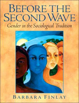Before the Second Wave: Gender in the Sociological Tradition