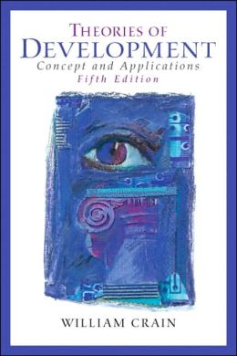 Theories of Development: Concepts and Applications (Fifth Edition)