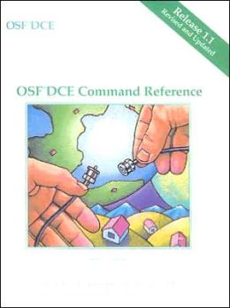 OSF DCE Command Reference Release 1.1