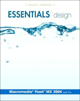 Essentials for Design Macromedia Flash MX 2004 Level 2
