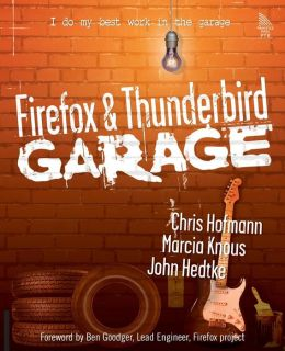 Firefox and Thunderbird Garage (Garage Series)