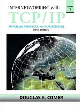 Internetworking with TCP/IP, Volume 1