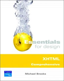 Essentials for Design XHTML Comprehensive