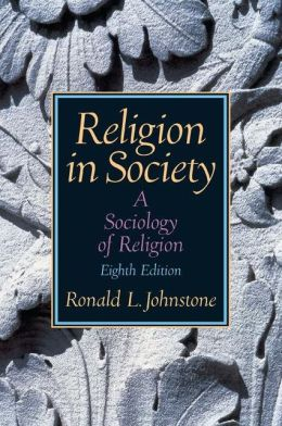 Religion in Society: A Sociology of Religion