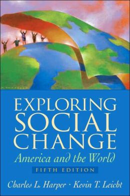 Exploring Social Change: America and the World