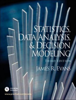 Statistics, Data Analysis, and Decision Modeling and Student CD