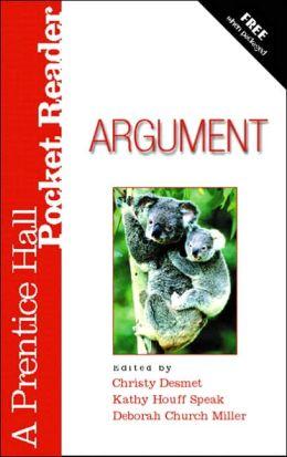 Argument: A Prentice Hall Pocket Reader