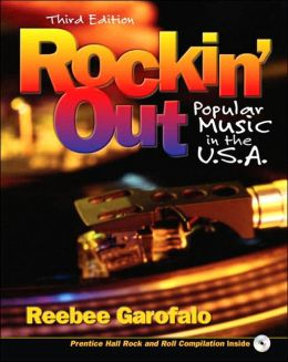 Rockin' Out: Popular Music in the United States of America with CD