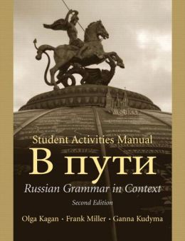 Russian Grammar in Context - Student Activities Manual