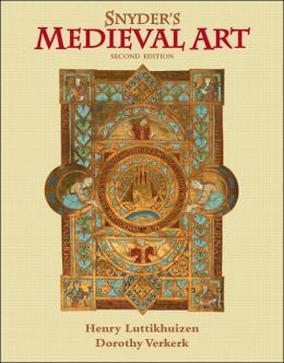 Medieval Art: Painting, Sculpture, Architecture, 4th-14th Century