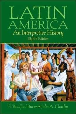 Latin America: An Interpretive History