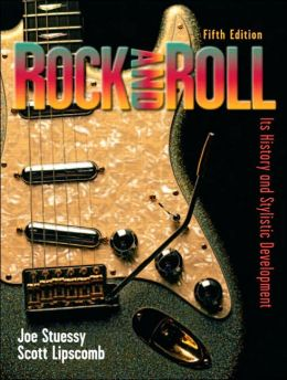 Rock and Roll: It's History and Stylistic Development