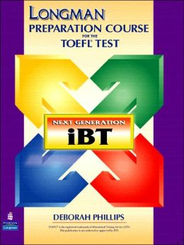 Longman Preparation Course for the TOEFL Test: The Next Generation with Answer Key