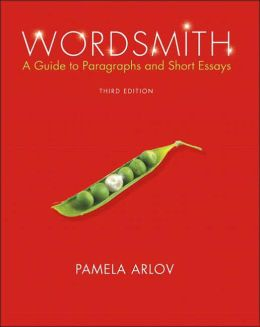 Wordsmith: A Guide to Paragraphs and Essays