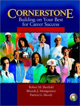 Cornerstone: Building on Your Best for Career Success: with Video Cases on CD-ROM