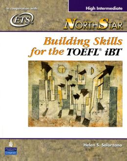 NorthStar: Building Skills for the TOEFL® iBT, High-Intermediate Student Book