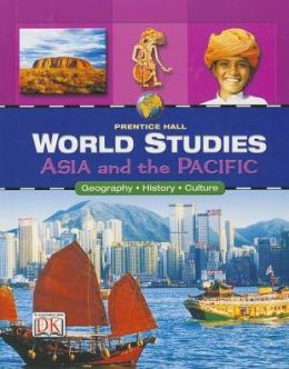 World Studies Asia And The Pacific Student Edition