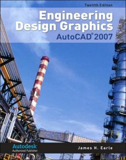 Engineering Design Graphics with AutoCAD 2007