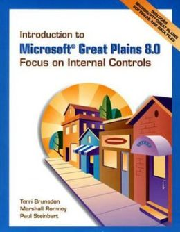 Introduction to Microsoft Great Plains 8. 0: Focus on Internal Controls and Software and Student CD Package