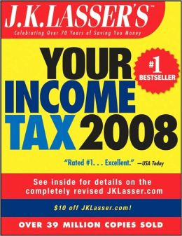 Your Income Tax 2008: For Preparing Your 2007 Tax Return