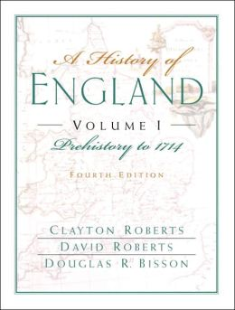 A History of England, Volume I : Prehistory to 1714 (Chapters 1-16)