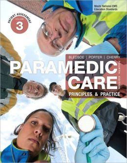 Paramedic Care: Principles & Practice, Volume 3