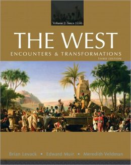 The West: Encounters & Transformations, Volume 2