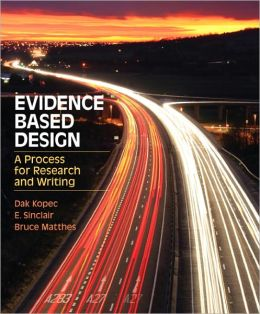 Evidence Based Design: A Process for Research and Writing