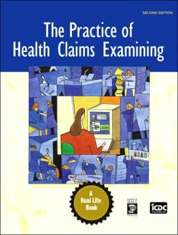 The Practice of Health Claims Examining