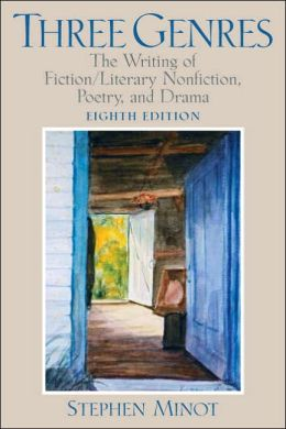 Three Genres: Writing Fiction/Literary Nonfiction, Poetry, and Drama